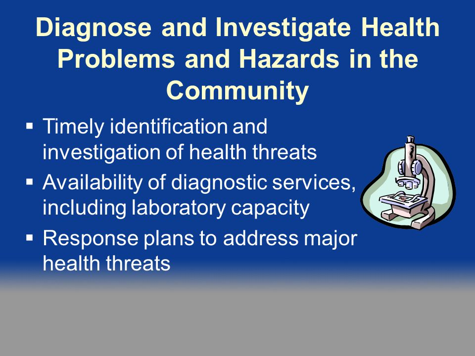 Diagnose and Investigate Health Problems and Hazards in the Community