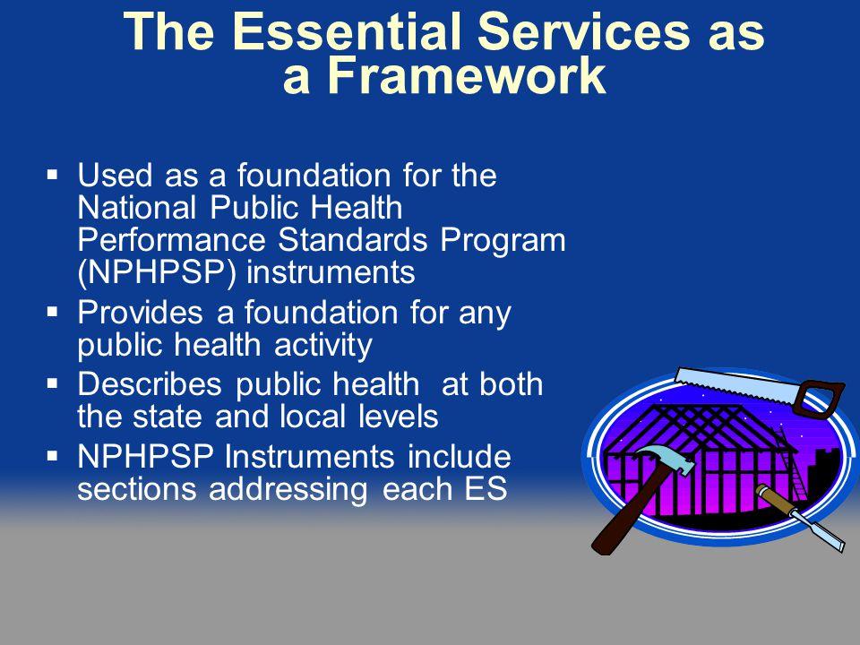 The Essential Services as a Framework