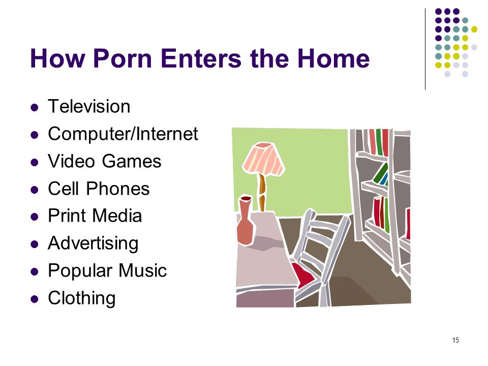 How Porn Enters the Home