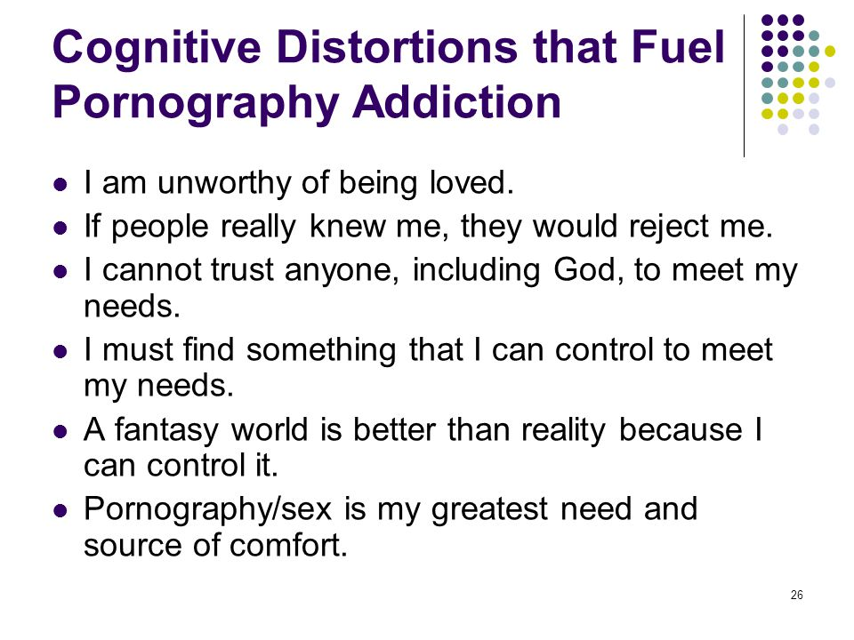 Cognitive Distortions that Fuel Pornography Addiction