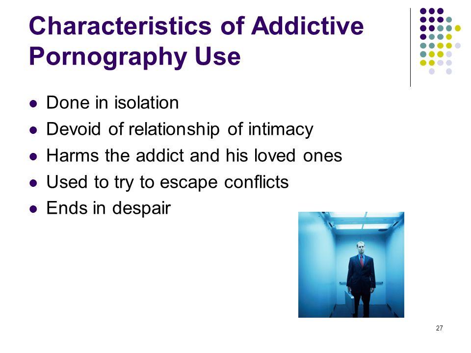 Characteristics of Addictive Pornography Use