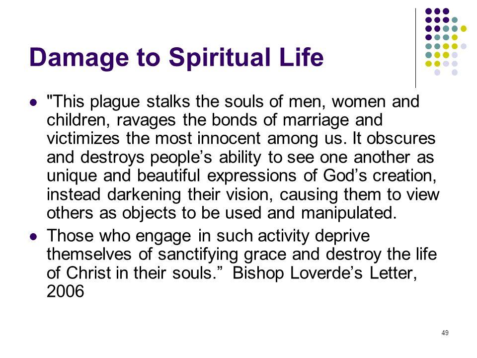 Damage to Spiritual Life