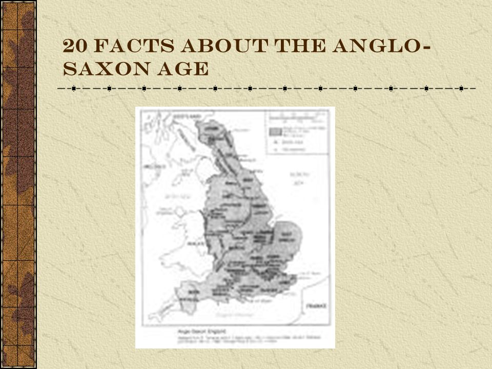 20 FACTS About the Anglo-Saxon Age