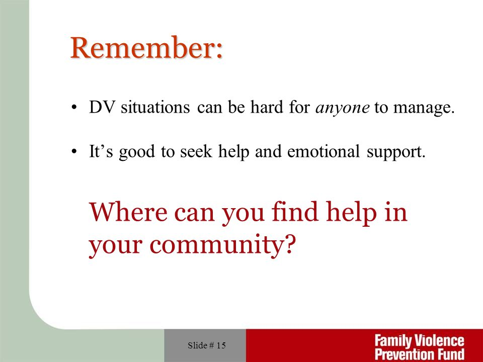 Remember: Where can you find help in your community