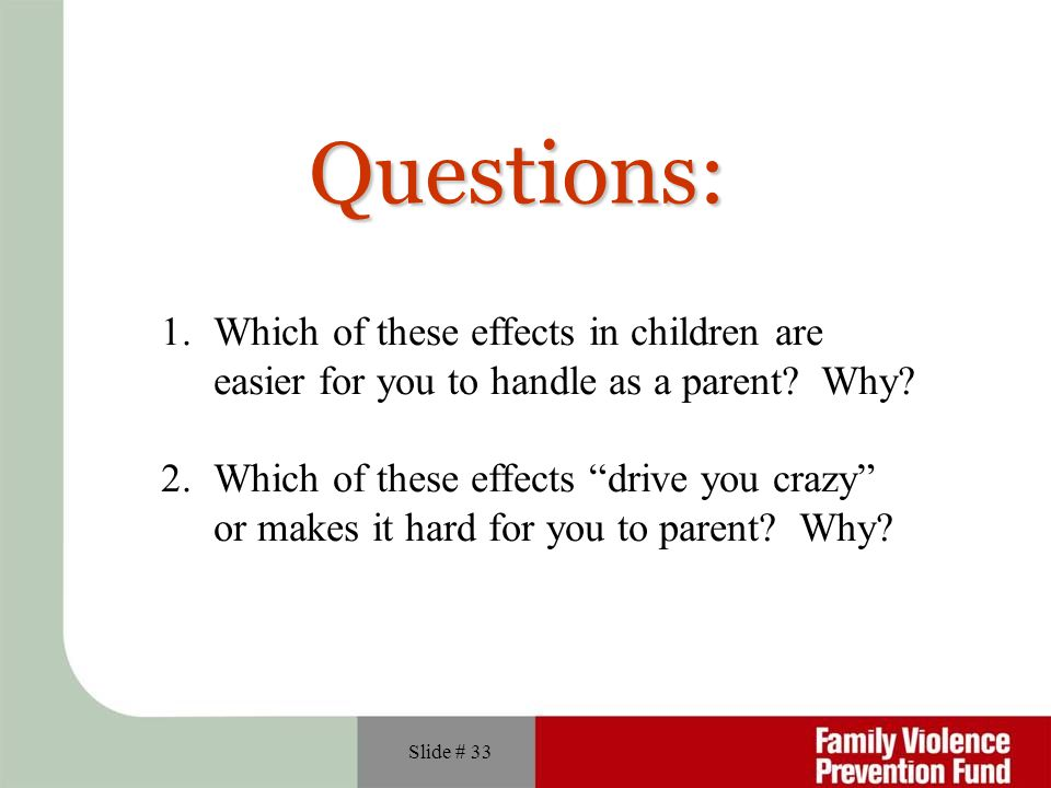 Questions: Which of these effects in children are