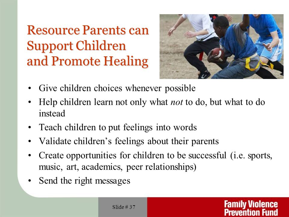 Resource Parents can Support Children and Promote Healing