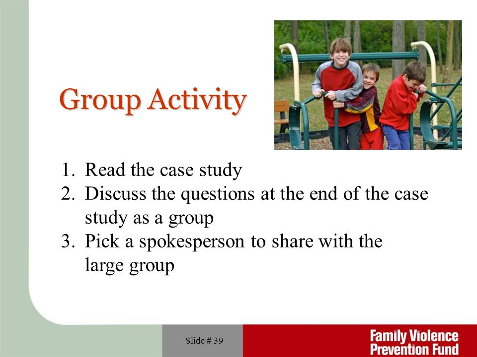 Group Activity Read the case study