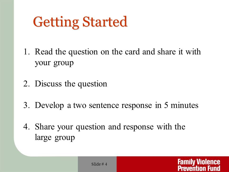 Getting Started Read the question on the card and share it with