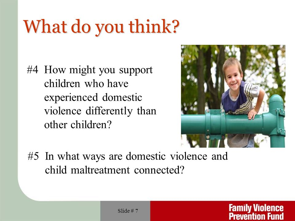 What do you think #4 How might you support children who have
