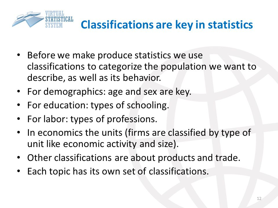 Classifications are key in statistics