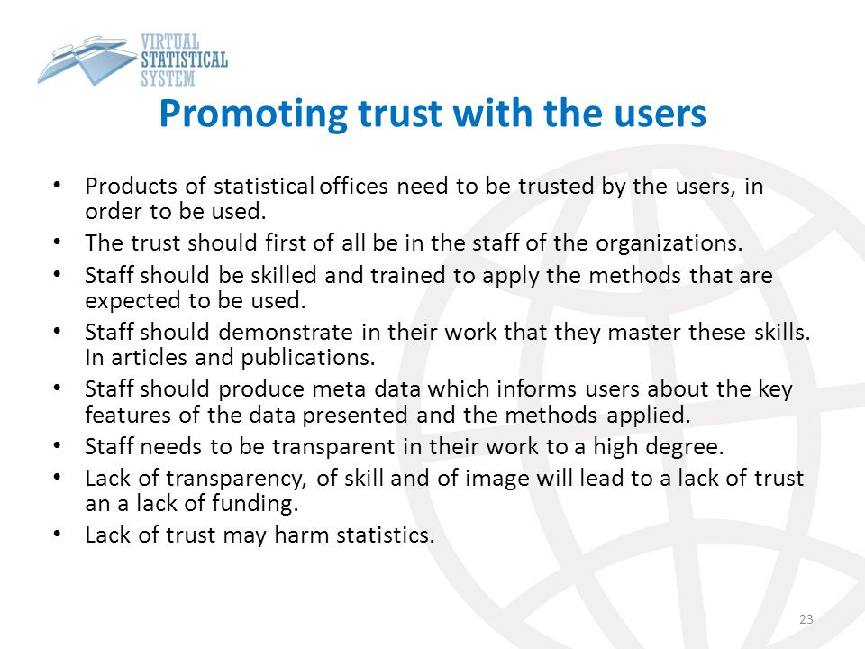 Promoting trust with the users