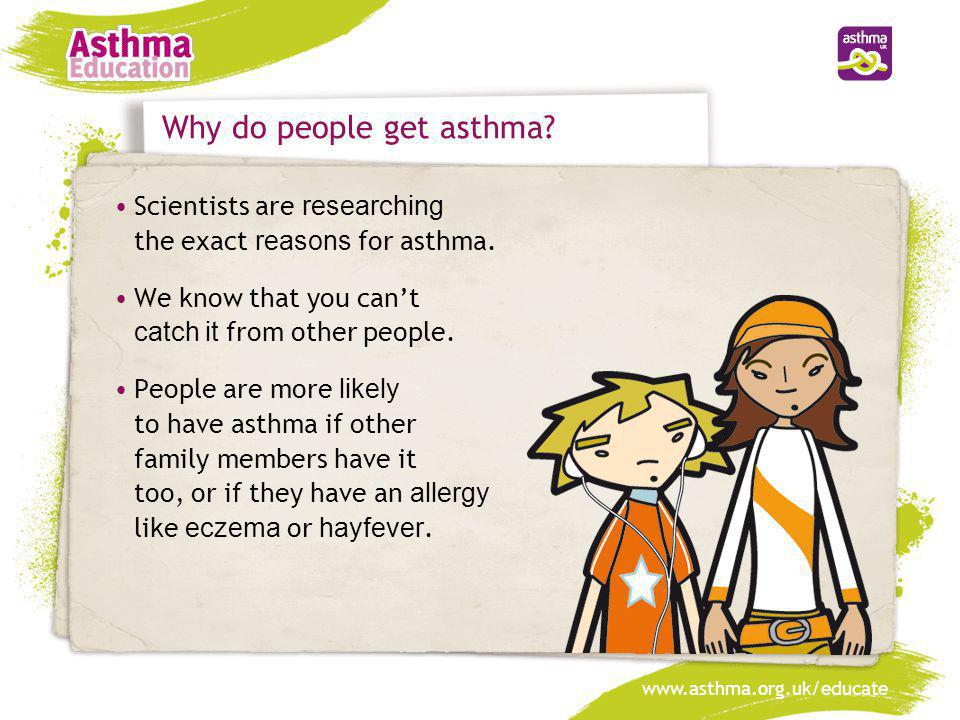 Why do people get asthma