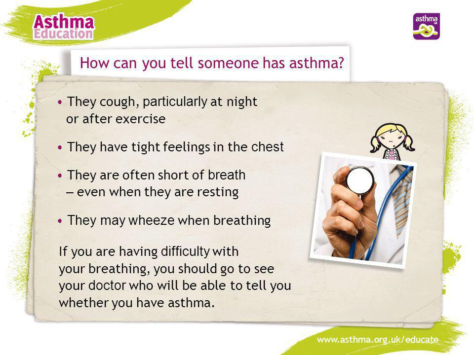 How can you tell someone has asthma