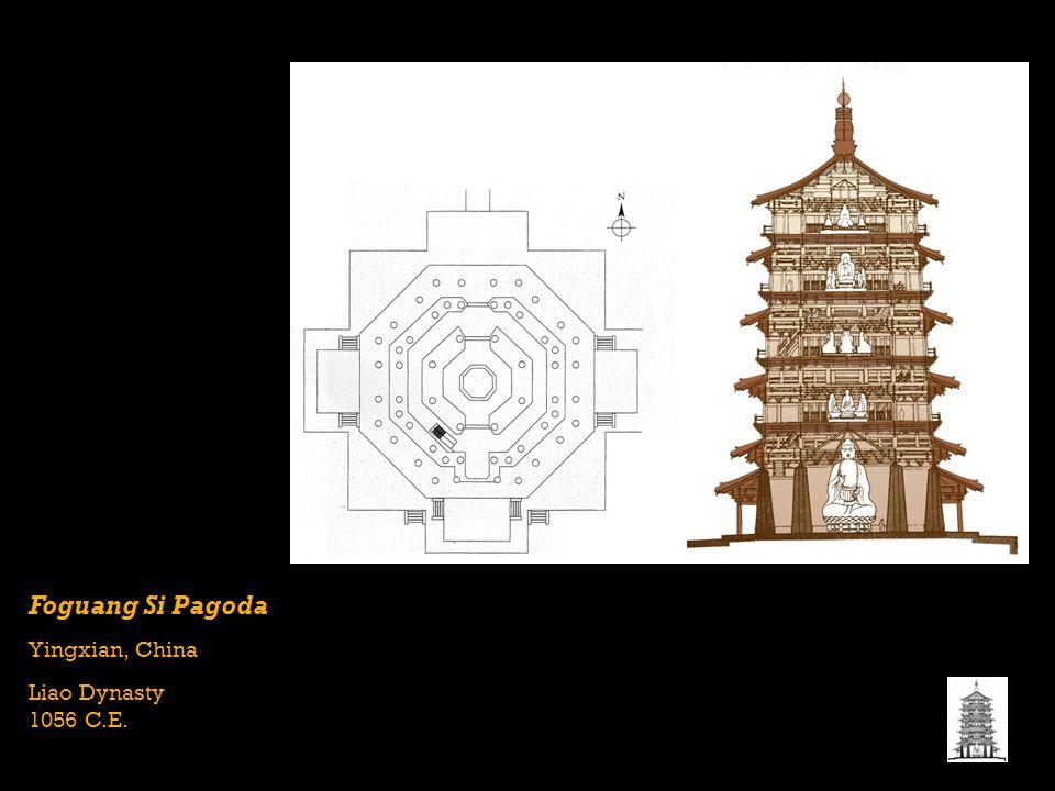 Foguang Si Pagoda Yingxian, China Liao Dynasty 1056 C.E.