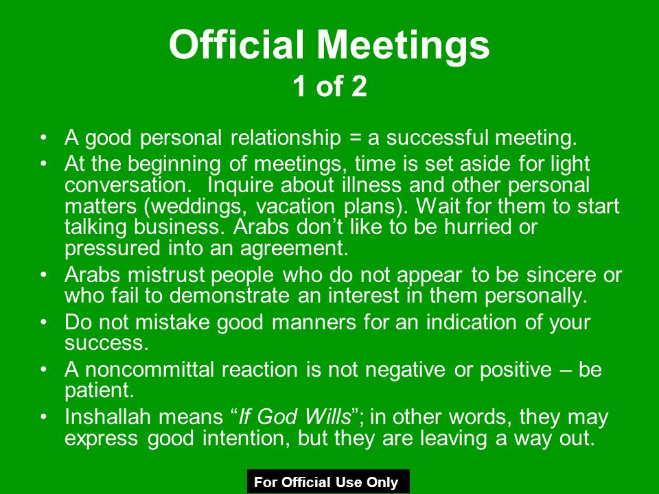 Official Meetings 1 of 2 A good personal relationship = a successful meeting.
