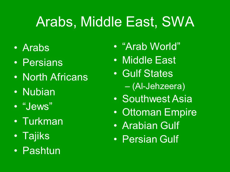 Arabs, Middle East, SWA Arabs Persians North Africans Nubian Jews
