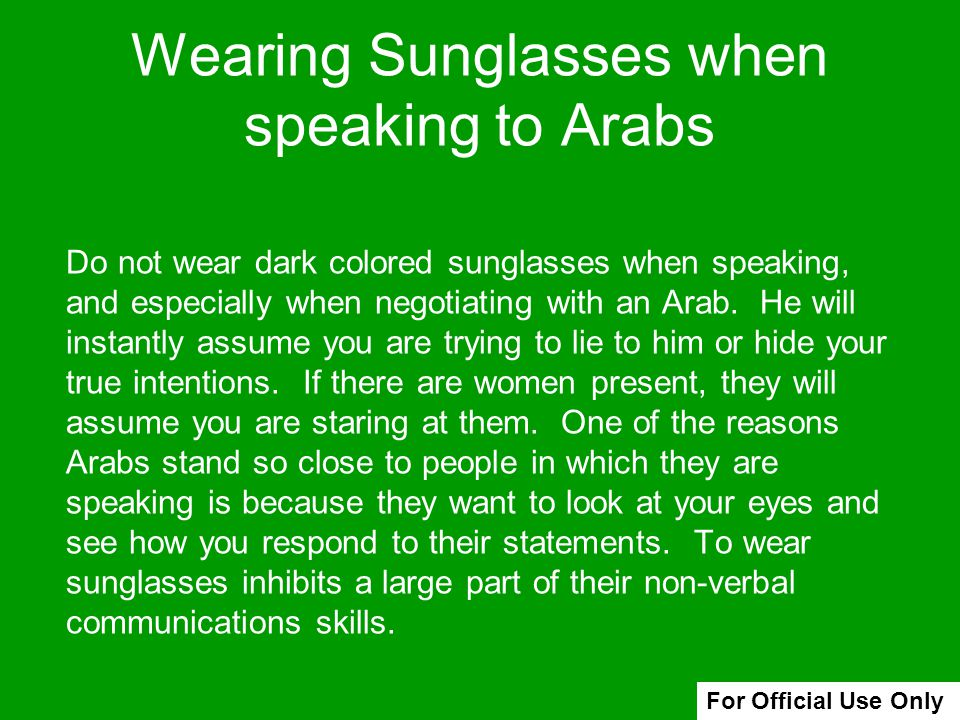 Wearing Sunglasses when speaking to Arabs