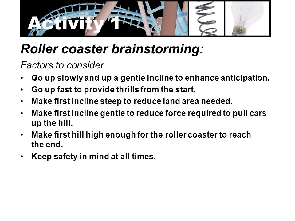 Activity 1 Roller coaster brainstorming: Factors to consider