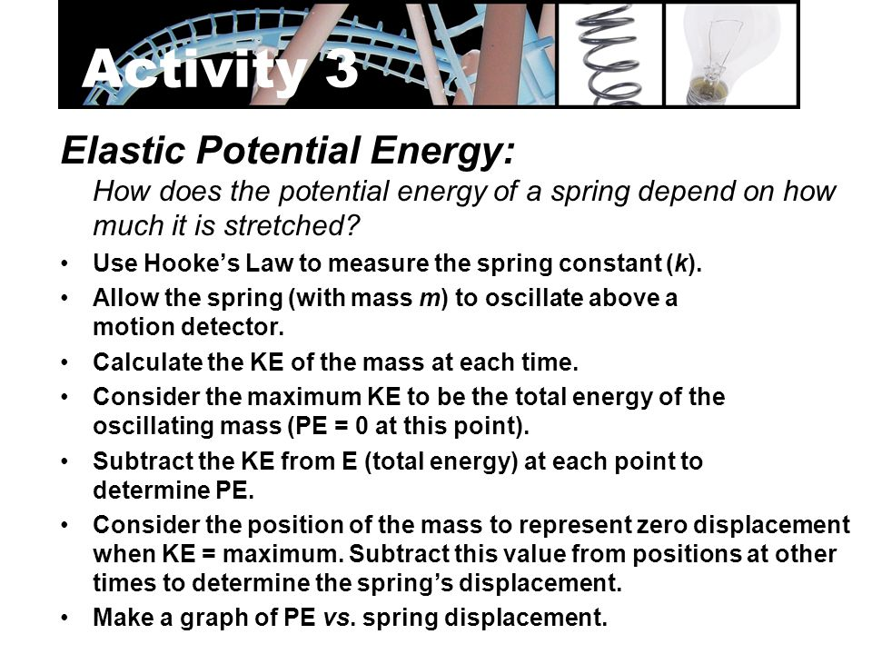 Activity 3 Elastic Potential Energy: