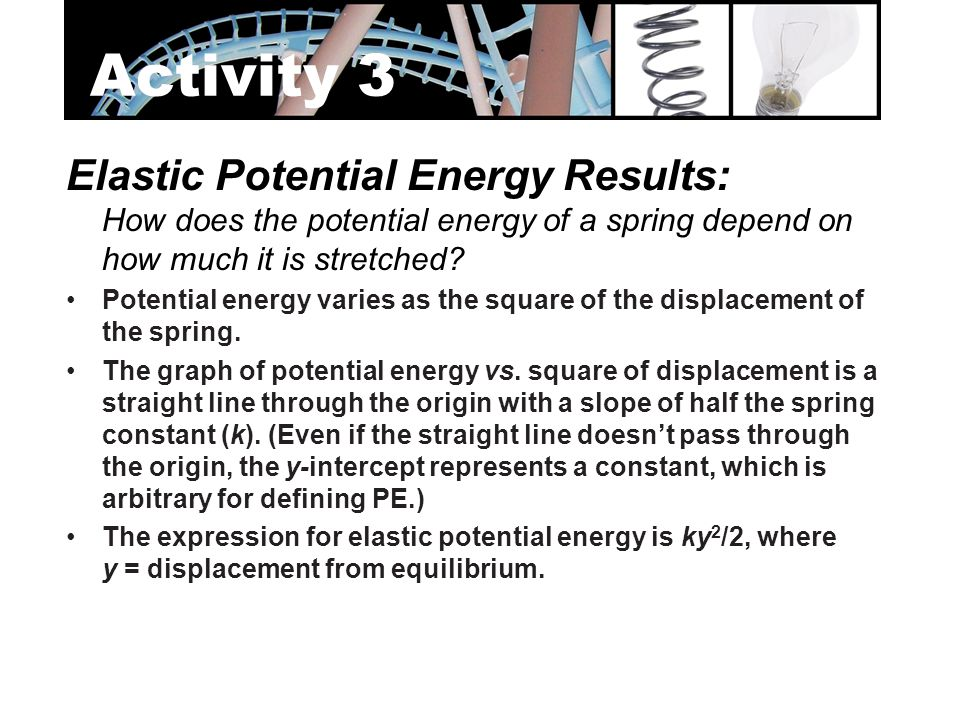Activity 3 Elastic Potential Energy Results:
