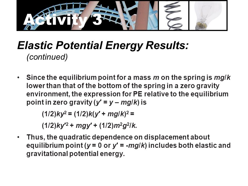 Activity 3 Elastic Potential Energy Results: (continued)