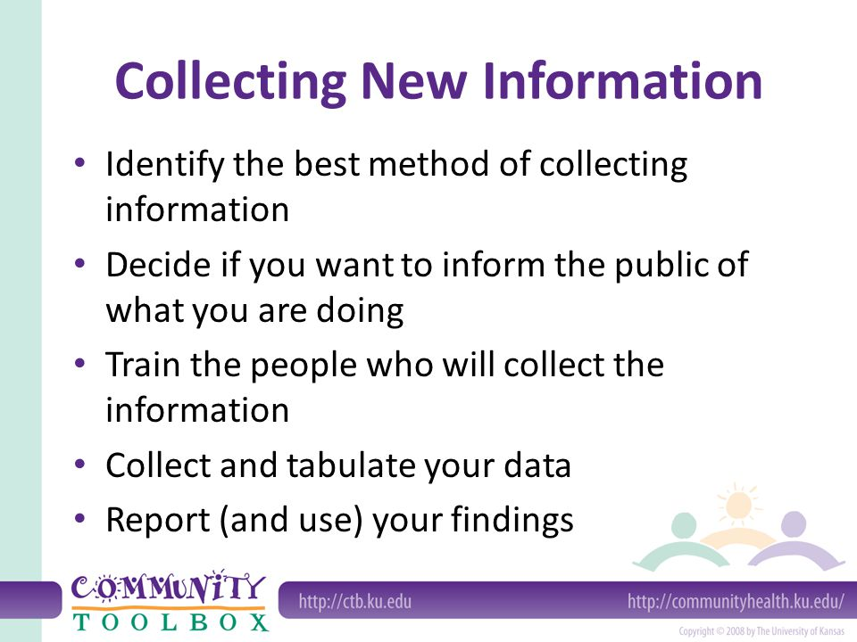 Collecting New Information