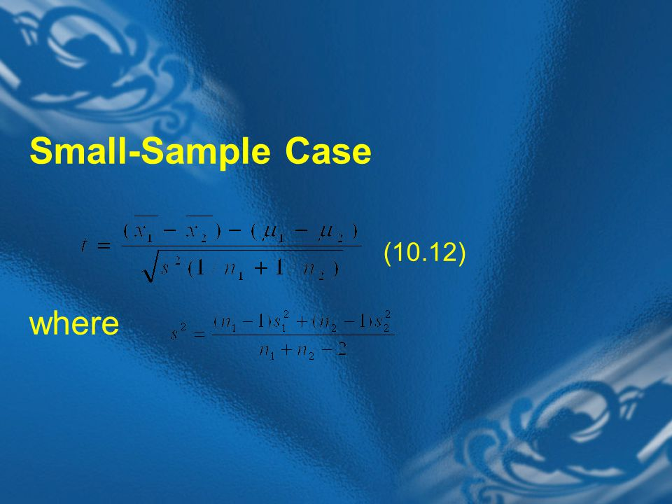 Small-Sample Case (10.12) where