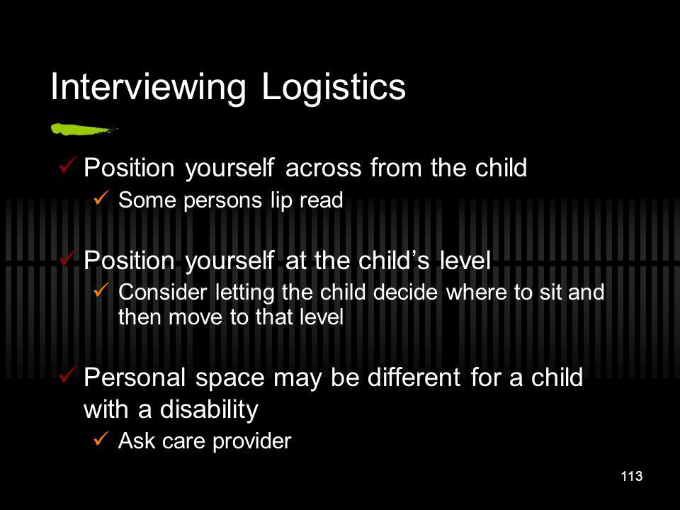 Interviewing Logistics