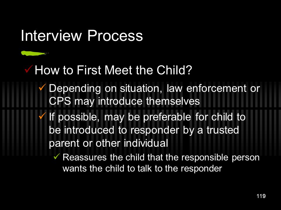 Interview Process How to First Meet the Child