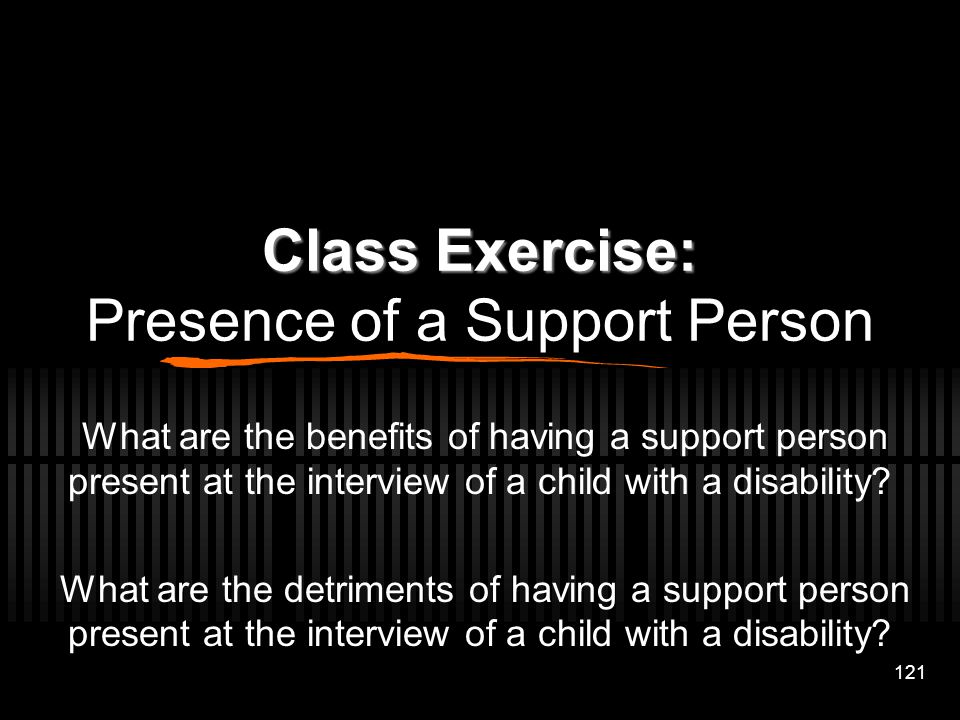 Class Exercise: Presence of a Support Person