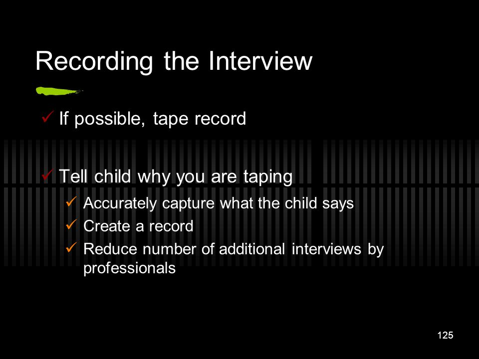 Recording the Interview