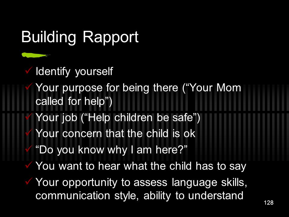 Building Rapport Identify yourself