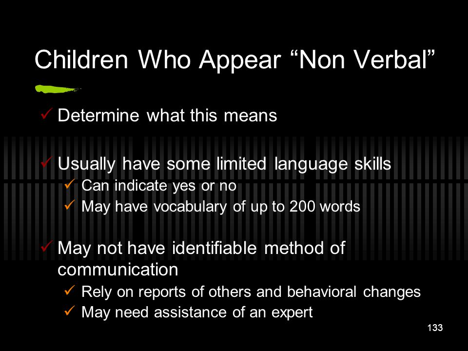 Children Who Appear Non Verbal