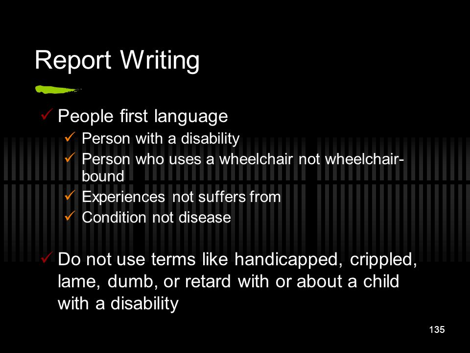 Report Writing People first language