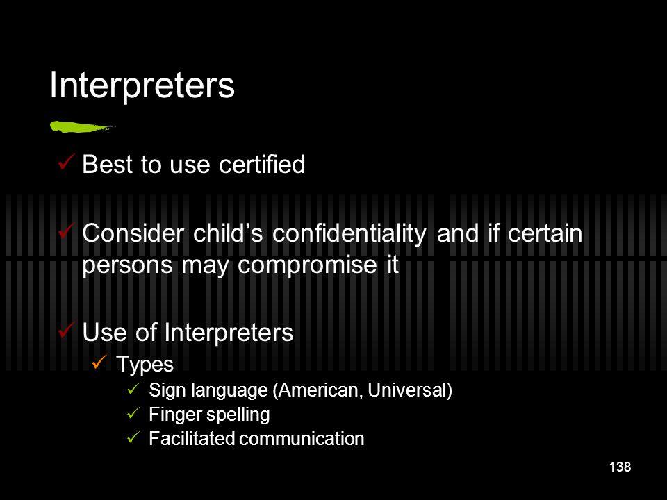Interpreters Best to use certified