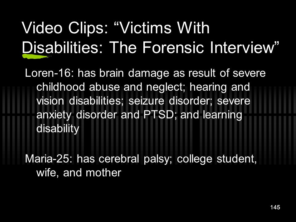 Video Clips: Victims With Disabilities: The Forensic Interview