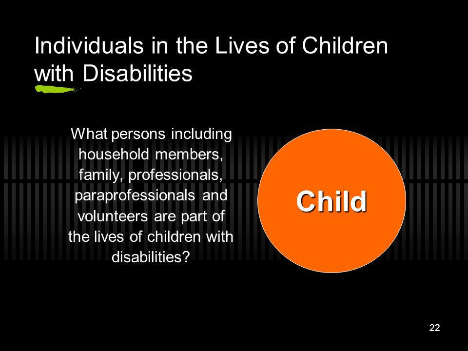 Individuals in the Lives of Children with Disabilities