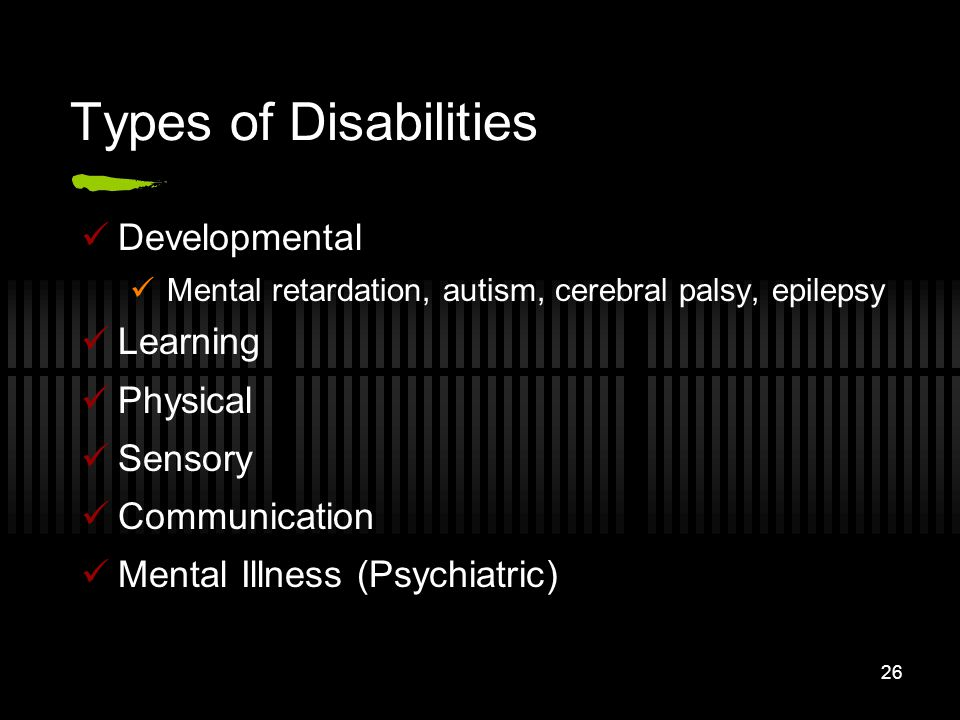 Types of Disabilities Developmental Learning Physical Sensory