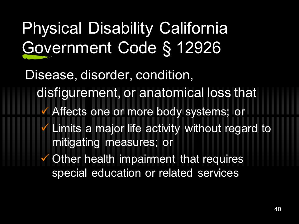 Physical Disability California Government Code § 12926