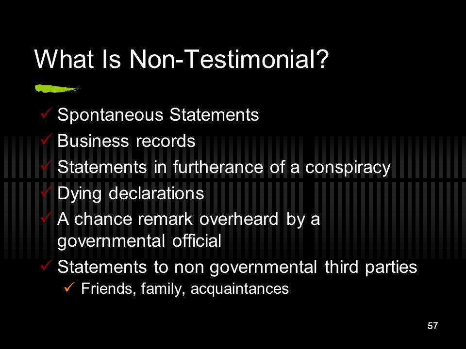 What Is Non-Testimonial