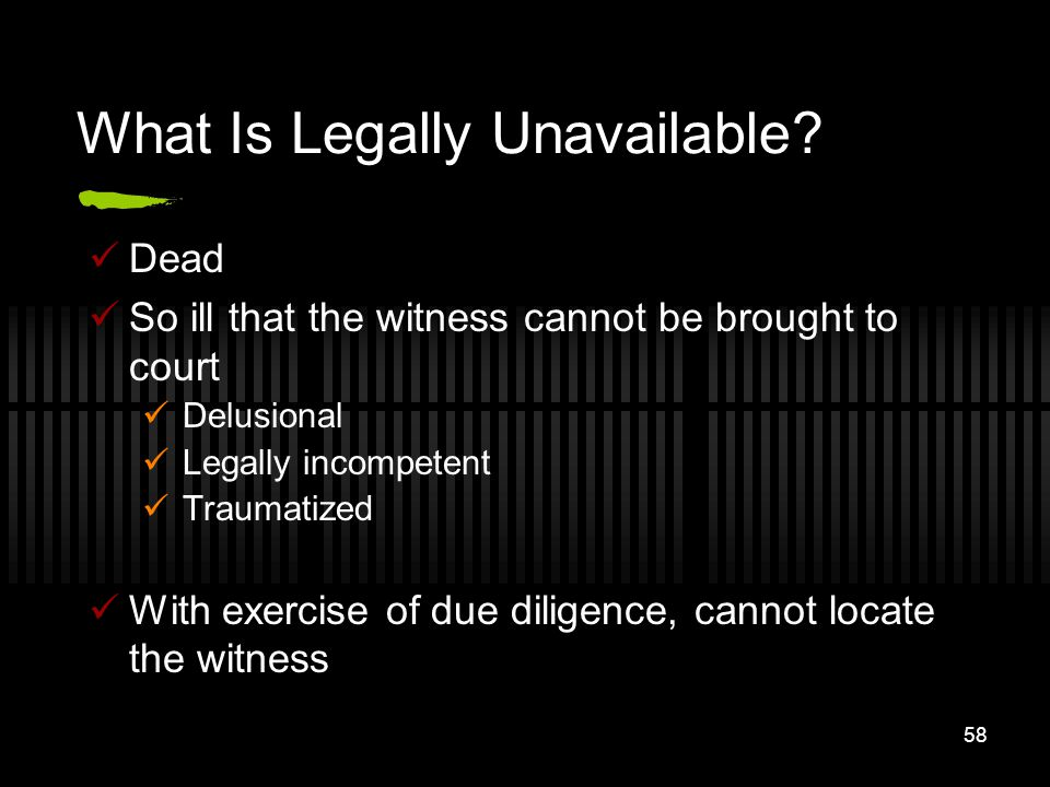 What Is Legally Unavailable
