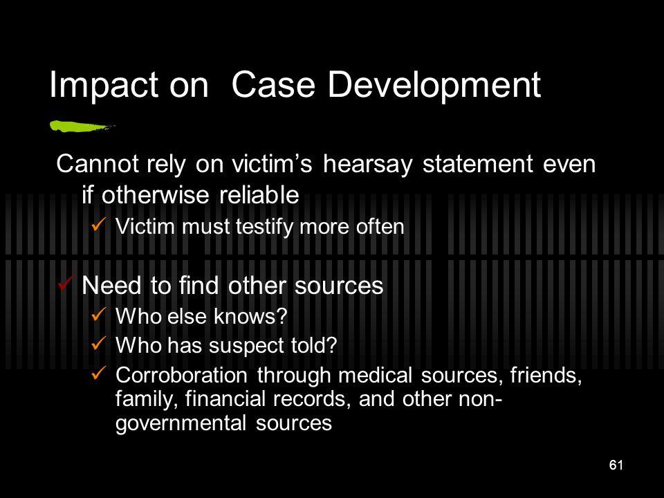 Impact on Case Development