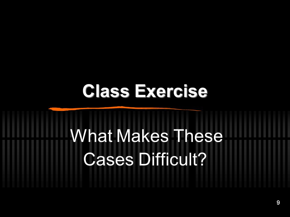 What Makes These Cases Difficult