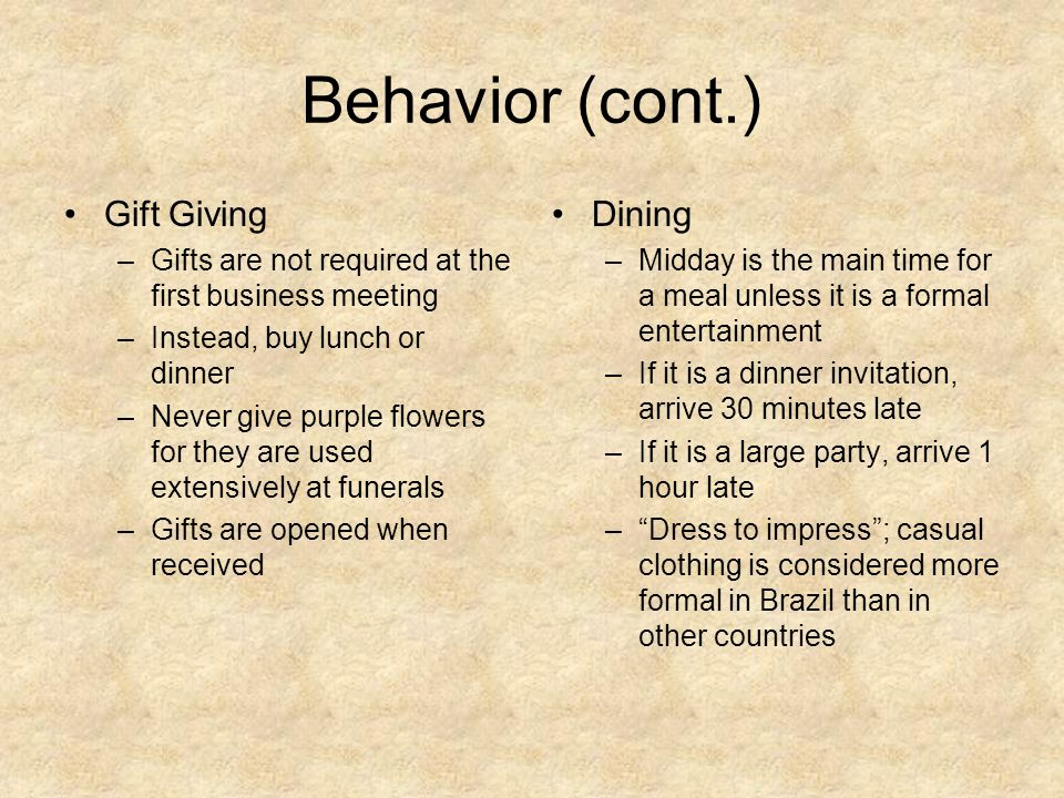 Behavior (cont.) Gift Giving Dining