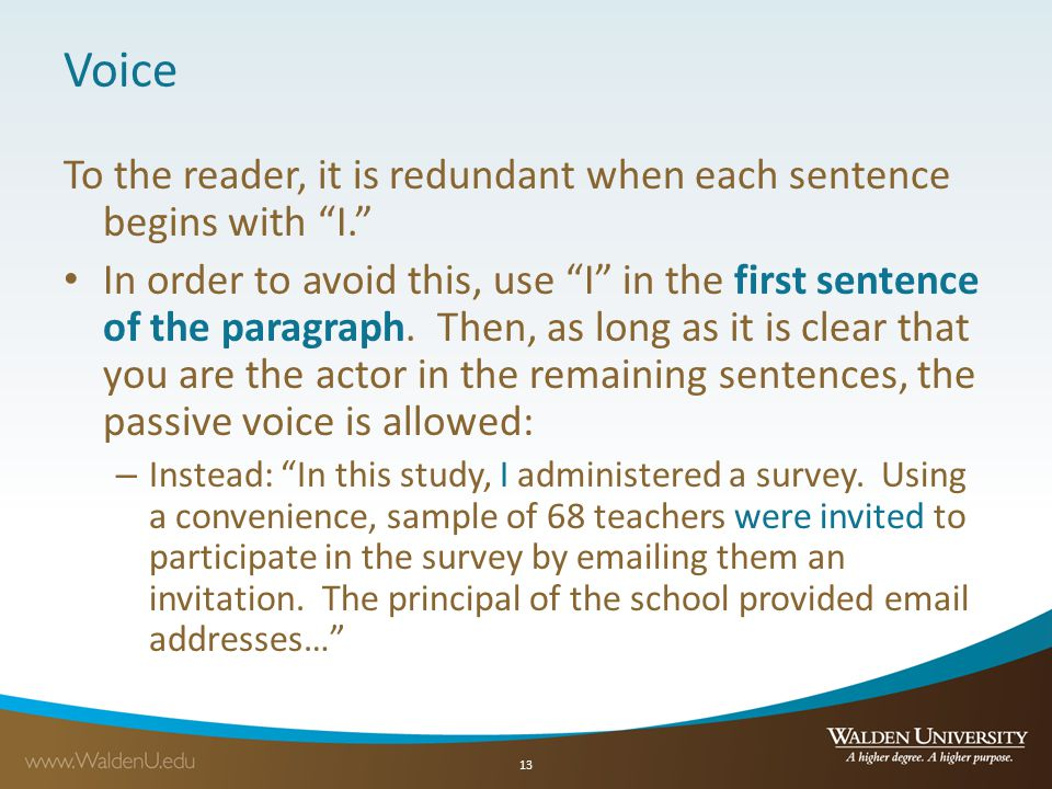 Voice To the reader, it is redundant when each sentence begins with I.