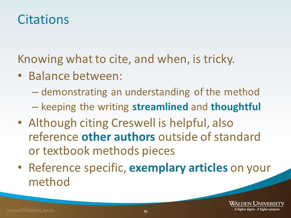 Citations Knowing what to cite, and when, is tricky. Balance between: