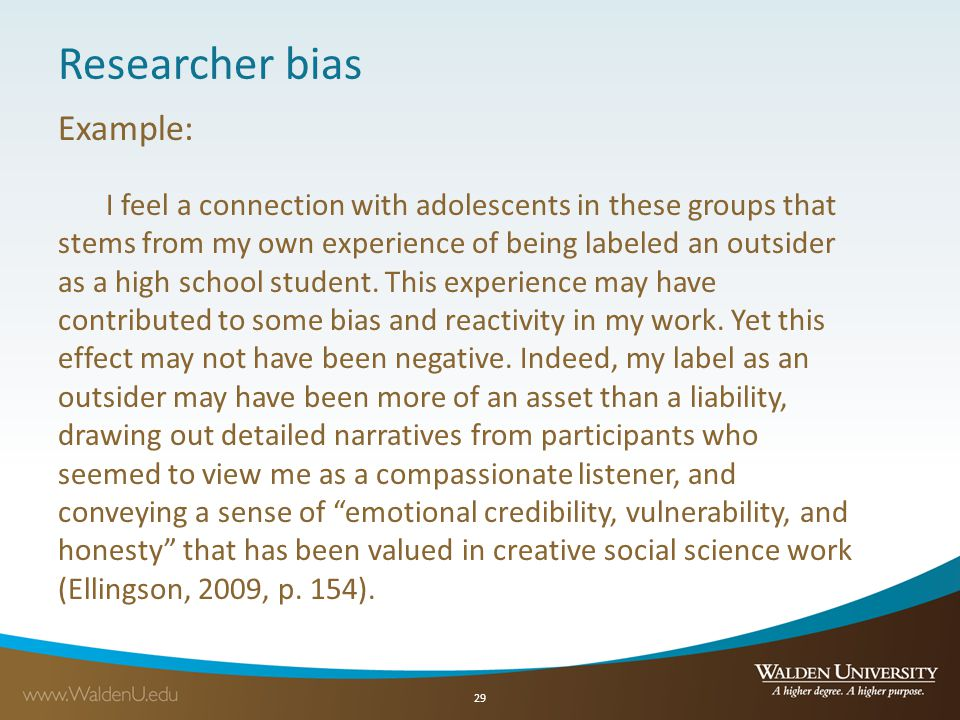 Researcher bias Example:
