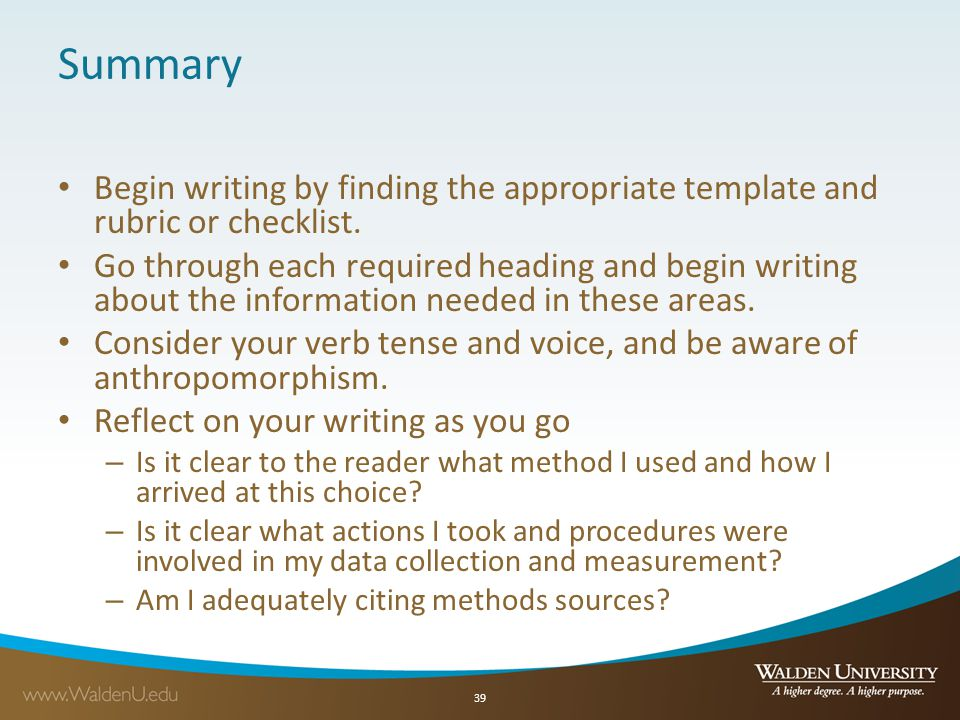 Summary Begin writing by finding the appropriate template and rubric or checklist.