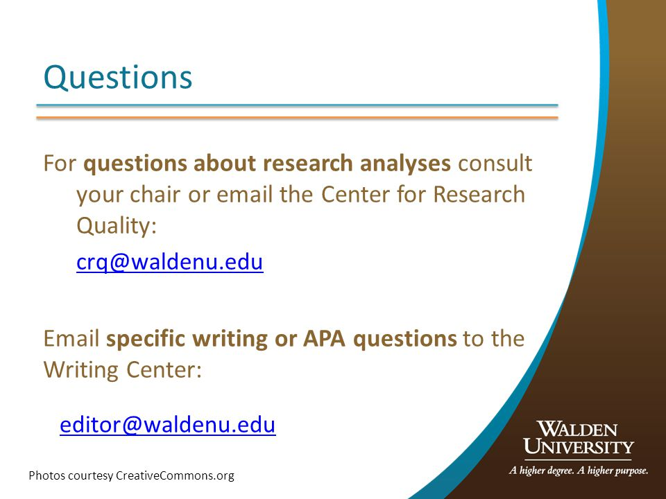 Questions For questions about research analyses consult your chair or  the Center for Research Quality: