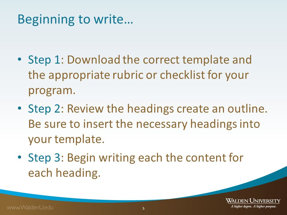 Beginning to write… Step 1: Download the correct template and the appropriate rubric or checklist for your program.